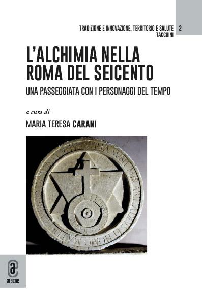 L'Alchimia nella Roma del Seicento  – introduzione di Cosimo Alberto Russo